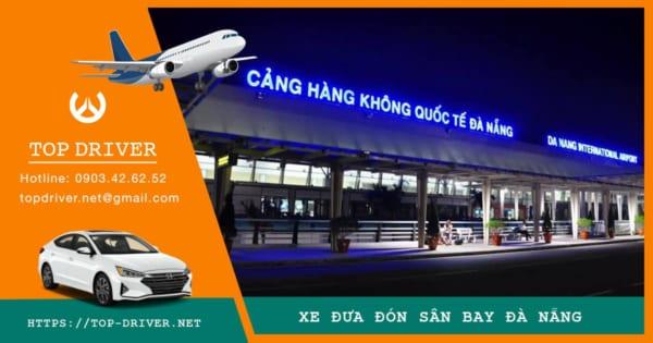 Đặt xe đưa đón sân bay Đà Nẵng - Xe đón tiễn sân bay Đà Nẵng